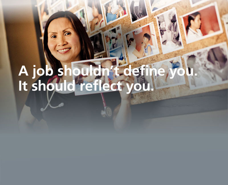 A job shouldn't define you. It should reflect you.