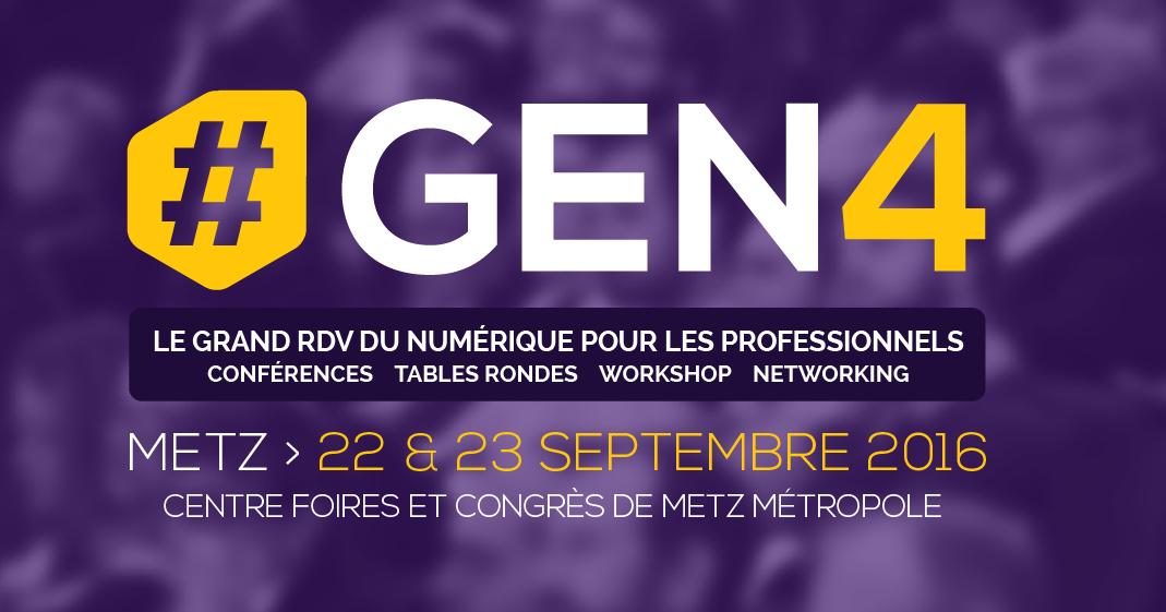 #GEN4 : le rendez-vous des professionnels du numérique du Grand Est