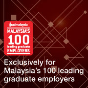 Exclusively for Malaysia's 100 Leading Graduate Employers